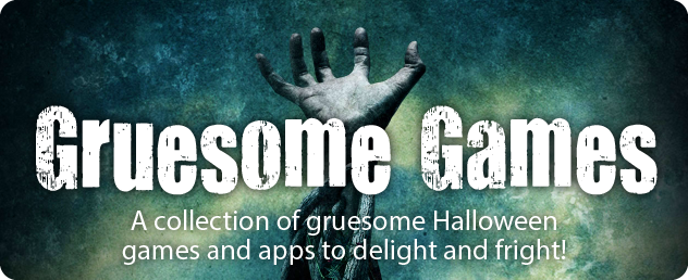 Gruesome Games And Apps